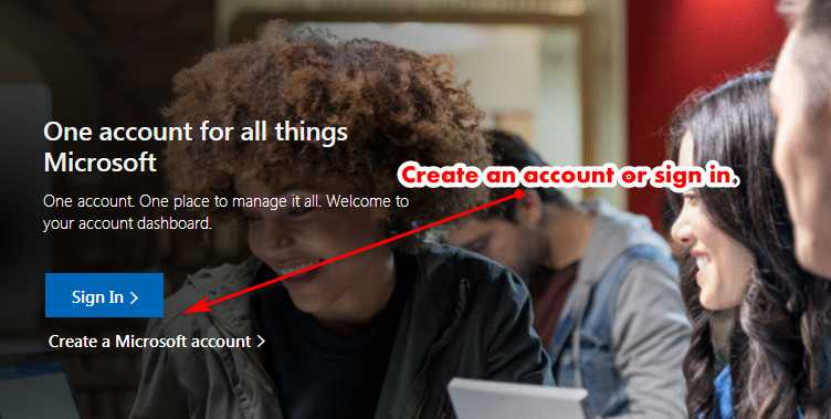 Sign in or create Microsoft account