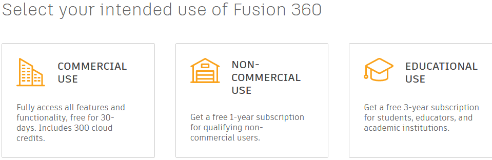 Select your intended use of Fusion 360