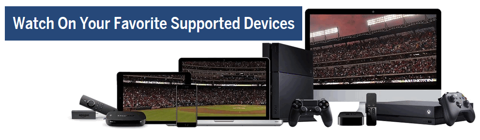 MLB TV supported devices
