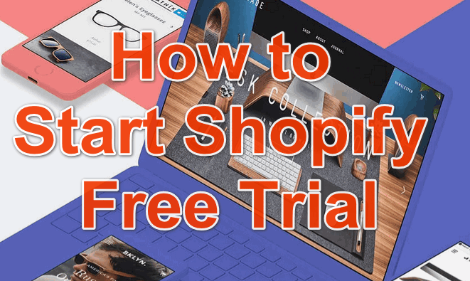 Start Shopify Free Trial